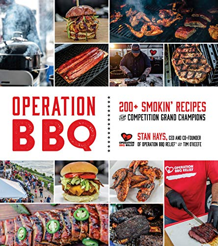 Operation BBQ: 200 Smokin' Recipes from Competition Grand Champions (English Edition)