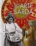 Arte sarda. Manufatti della tradizione popolare