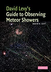 David Levy's Guide to Observing Meteor Showers