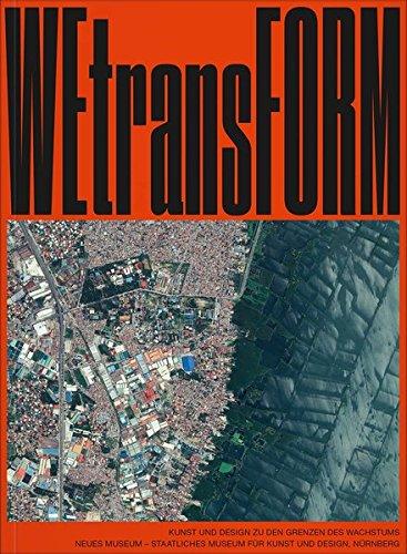WeTransform: Kunst und Design zu den Grenzen des Wachstums (Grenze Design)
