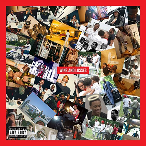 Wins & Losses [Explicit]