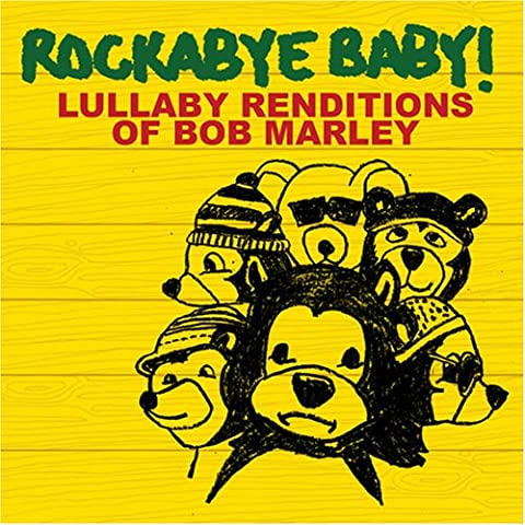 Rockabye Baby! Lullaby Renditions of Bob Marley [Import allemand]
