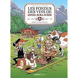 Les Fondus du vin : Jura Savoie Suisse