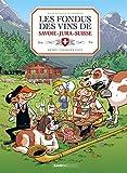 Les fondus des vins du Savoie-Jura-Suisse