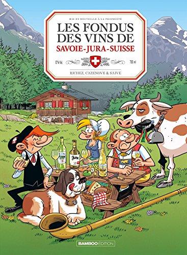 les fondus des vins du Jura Savoie Suisse