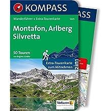 KOMPASS Wanderführer Montafon, Arlberg, Silvretta: Wanderführer mit Extra-Tourenkarte 1:50.000, 50 Touren, GPX-Daten zum Download.: Wandelgids met overzichtskaart