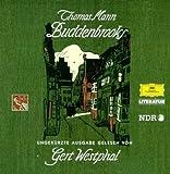 Buddenbrooks: Lesung. Ungekürzte Ausgabe - Thomas Mann