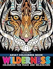 Wilderness - Adult Colouring Book for Peace & Relaxa