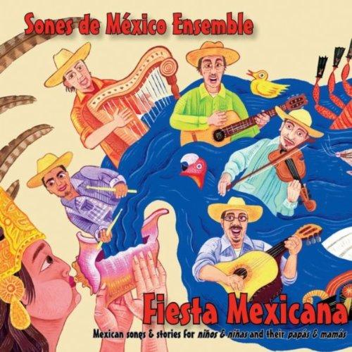 Fiesta Mexicana: Mexican Songs...