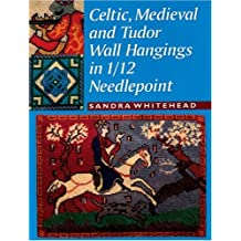 Celtic, Medieval and Tudor Wall Hangings in 1/12 Needlepoint