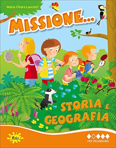 Missione... storia e geografia. Per la Scuole elementare: 2