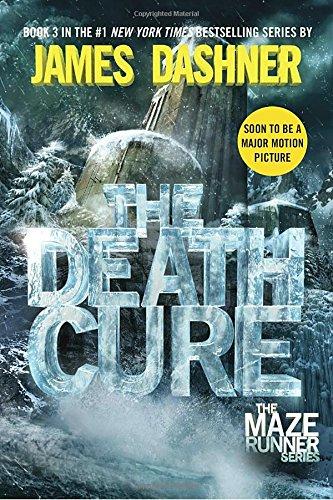 James Dashner: The Death Cure (Maze Runner)
