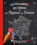 Petit Larousse des saveurs des régions de France
