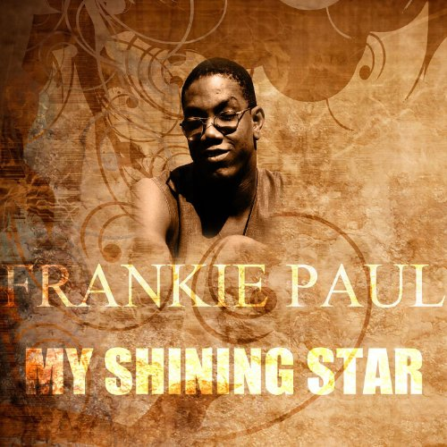 Frankie Paul Shining Star If I Am Wrong