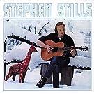 Stephen Stills - First