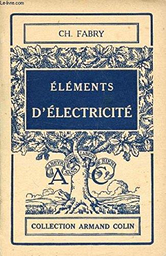Elements d'electricite par FABRY CHARLES