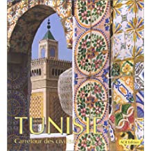 Tunisie, carrefour des civilisations