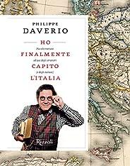 Ho finalmente capito l'Italia. Piccolo trattato ad uso degli stranieri (e degli itali