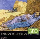 CALENDRIER GEO - LES IMPRESSIONNISTES