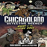 Night of the Living Dogs: Chicagoland Detective Agency, Book 3