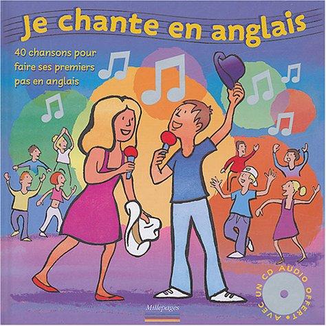 Je chante en anglais : 40 chansons pour faire ses premiers pas en anglais (1CD audio) par Grégoire Vallancien