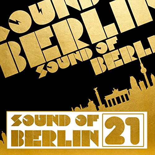 Sound of Berlin, Vol. 21