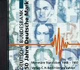 50 Jahre Deutsche Mark: Monetäre Statistiken 1948-1997 auf CD-ROM