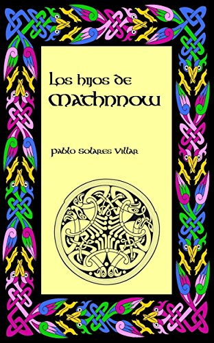 Los hijos de Mathnnow por Pablo Solares Villar