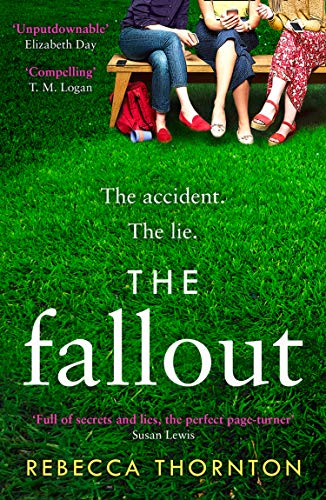 The Fallout: Full of secrets and rumours, the page-turner to get everyone talking in 2019 by [Thornton, Rebecca]