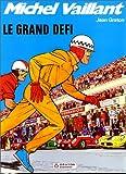 Michel Vaillant, tome 1 - Le grand défi
