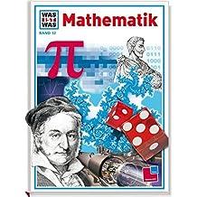 Mathematik (Was ist was, Band 12)