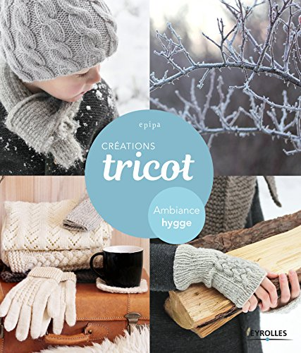 Créations tricot: Ambiance hygge