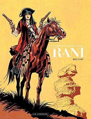 Rani - Tome 2 - Brigande par Alcante