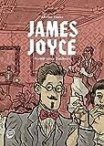 James Joyce: Porträt eines Dubliners