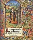 Les manuscrits enlumines et leurs createurs de Rowan Watson ( 21 octobre 2004 ) - 21/10/2004