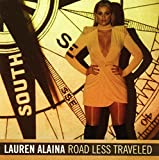 Songtexte von Lauren Alaina - Road Less Traveled