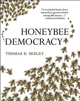 Honeybee Democracy by [Seeley, Thomas D.]