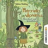 Petronella Apfelmus: Hexenbuch und Schnüffelnase. Teil 5.