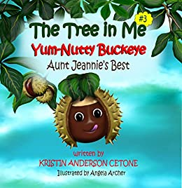 edd03d46 Yum-Nutty Buckeye Aunt Jeannie's Best A Trilogy: The Tree in Me #3 ...