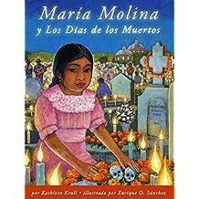 María Molina y Los Días de los Muertos