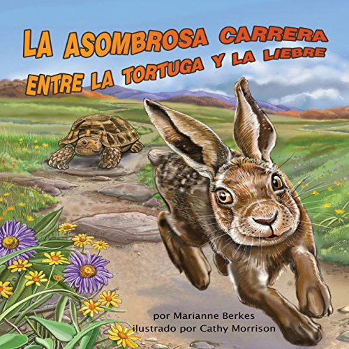 La asombrosa carrera entre la tortuga y la liebre [The Amazing Race Between the Tortoise and the Hare]  Audiolibri
