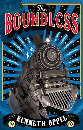 The Boundless by Kenneth Oppel (2014-09-04)