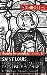 Saint Louis, un roi chr�tien � la bas...