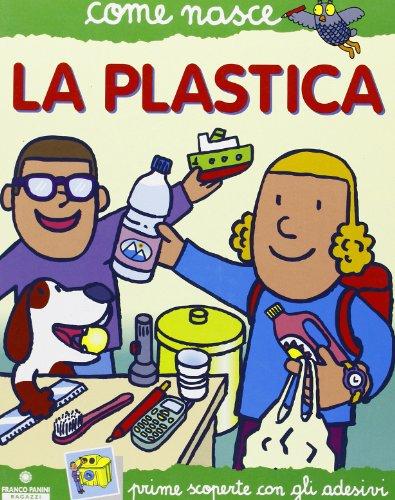 La plastica. Con adesivi