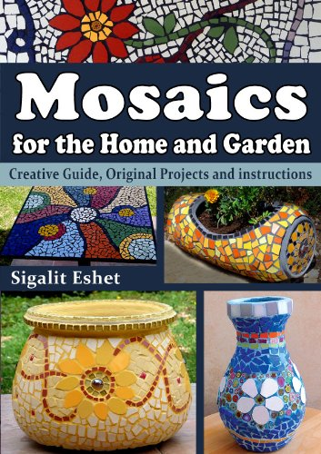 mosaics-for-the-home-and-garden-creative-guide-original-projects-and-instructions-art-and-crafts-boo