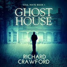 Ghost House: Soul Mate, Book 1