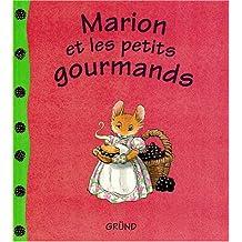 Marion et les petits gourmands