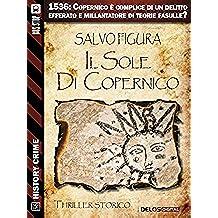 Il sole di Copernico (History Crime)