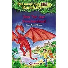 Das magische Baumhaus - Das Tor zur Dracheninsel: Band 53