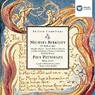 Michael Berkeley: Or shall we die? . Paul Patterson: Missa brevis